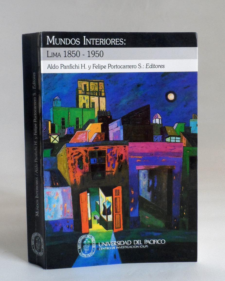 mundos-interiores-lima-1850-1950-aldo-panfichi-portocarrero-21303-MPE20207573165_122014-F