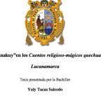 El atipanakuy en los cuentos religioso-magicos quechuas de Lucanamarca (introduccion). Yuly Tacas Salcedo